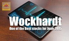 On the 22nd of June, Wockhardt saw a rally of 4% in intraday trade and hit a high of Rs 1,453.05. know why Wockhardt is in our monthly list of premium stocks.