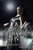 A Radiant Sky (Beautiful Dark Trilogy Series #3)   i WOULD RATHER HAVE PAPERBACK BOOKS COMPARE TO HARD COVER)  THIS ONE ONLY IS OUT ON HARD COVER FOR NOW