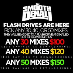 "40 Mixes DJ Smooth Denali & More ""Flash Drive Sale Music Collections"
