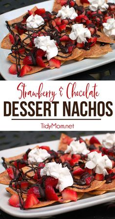 A clever twist on nachos!  Dessert Nachos with strawberries and chocolate piled on sweet and crunchy cinnamon chips will be the hit of the party! Visit TidyMom.net for the printable recipe
