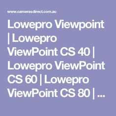 Lowepro ViewPoint bags are Lowepro's latest addition to their extensive range of Camera Backpacks and Camera Shoulder / Sling bags. Camera Backpack, Camera Bags, Lowepro Camera Bag, Gopro Accessories, Shoulder Sling, Small Camera, Gopro Hero 5, Best Camera, Cs