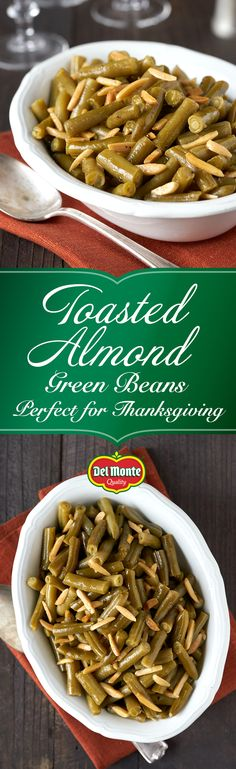 Toasted Almond Green Beans: This holiday, be thankful for Toasted Almond Green Beans! 15 minutes and 6 ingredients are all you need for a dish that's both light and luscious. Del Monte® Green Beans are lightly sautéed in rich butter before being topped with slivered almonds toasted with sharp cumin and Worcestershire sauce. Whether you're roasting a big, beautiful bird, or a sweet and caramelized ham, it'll complement every way you entertain.