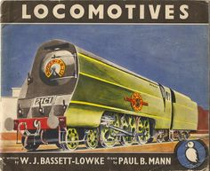"""Puffin Picture Book no. 74, issued by Penguin Books - illustrated by Paul B Mann - Southern Railway """"Merchant Navy"""" class locomotive - 1947 by mikeyashworth, via Flickr"""