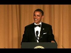 The President Obama at White House Correspondents Dinner. Who thought he was actually this funny.