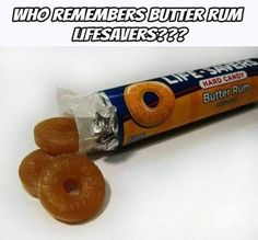 Butter Rum Lifesavers, Lifesaver Candy, Rum Butter, Childhood Days, 90s Nostalgia, Oldies But Goodies, Ol Days, Do You Remember, Hard Candy