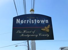 The Heart of Montgomery County, Norristown PA