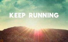 just keep running.just keep running. I Love To Run, Just Run, Just Do It, Just In Case, Running Quotes, Running Motivation, Daily Motivation, Fitness Motivation, Fitness Quotes
