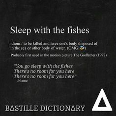 Sleap with the fishes meaning - Bastille Dictionary (from Blame) #Bastille_dictionary #Bastille