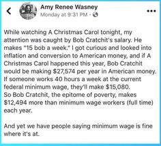 Then again Bob Cratchit was a skilled worker he was a bookkeeper so of course he made more than minimum wage