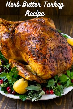 After a decade of blogging, I figured this would be the year I subsequently shared a turkey recipe with you. This herb butter turkey recipe is (extra or less) #recipes #foodrecipes #easyrecipes #simplerecipes #quickrecipes #cheaprecipes #goodrecipes #bestrecipes #latestrecipes #newrecipes #recipesideas #simplefoodrecipes #cookingrecipes