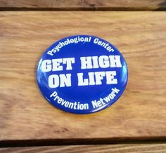 Vintage Pinback Button Badge Get High On Life Psychological Center 80's Fashion Collectible Accessory for Jean Jacket or Purse by OffbeatAvenue on Etsy