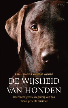 bol.com | De wijsheid van honden, Brian Hare & Vanessa Woods | 9789026323980 | Boeken...