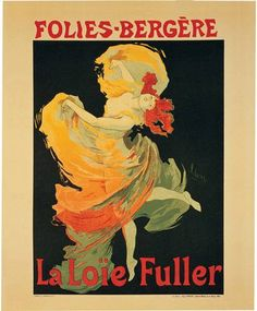 Folies Bergere - La Loie Fuller - Jules Cheret