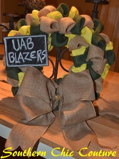 UAB Blazers Couture Wreath- Order on Etsy -Click for Etsy Store for all school wreaths