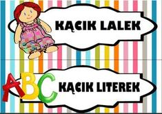 Kąciki w przedszkolu - etykiety do wydruku | Pani Monia Preschool Crafts, Diy And Crafts, Kindergarten, Clip Art, Education, Children, Boys, Character, Young Children