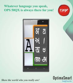 Whatever language you speak, OPS 50QX is always there for you!  #OptimaSmart #SmartPhone #RageMobiles   Know more: http://goo.gl/usOALk