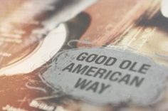 Good ole American way