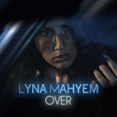 Preview, download or stream Over - Single by Lyna Mahyem