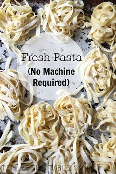 Fresh Pasta {No Machine Required} | Ten at the Table | http://tenatthetable.com Cooking Tips, Cooking Fresh Pasta, Cooking Recipes, Dishes Recipes, Fresh Egg Noodle Recipe, Homemade Noodle Recipe, Homemade Pasta Recipes, Noodle Recipes, Homemade Pasta Salad