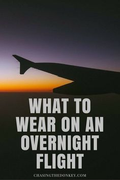 Overnight flights suck, but knowing what to wear on your overnight flight helps - here are our best tips on what to wear on a long haul overseas flight.