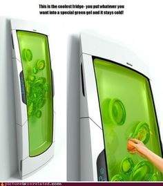 For when I get rich and have lots of money to blow on random cool gadgets. This is a fridge, you put your stuff in the gel and it keeps it cool, than you just reach in and take it out. the gel automatically reforms. Cool Ideas, Amazing Ideas, Take My Money, Keep Cool, Cool Inventions, Kitchen Inventions, Future Inventions, Gadgets And Gizmos, Technology Gadgets