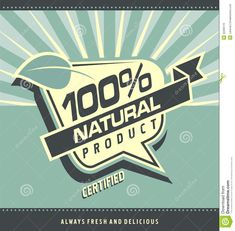 natural product design | label for organic food. Vintage 100% natural product poster design ...
