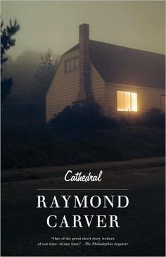Cathedral by Raymond Carver- a book of short stories