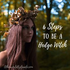 Want to learn how to become a hedge witch? Here's my 6 essential steps including. - Want to learn how to become a hedge witch? Here's my 6 essential steps including how to cross the - Hedge Witchcraft, Green Witchcraft, Wiccan Witch, Wicca Witchcraft, Wiccan Books, Wiccan Magic, Magick Spells, Beltane, Which Witch
