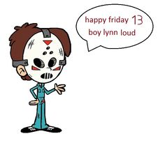 boy lynn loud halloween jason vooshees friday 13 Lynn Loud, Gender Swap, Different Holidays, 13 Year Olds, Happy Friday, Halloween, House, Fictional Characters, Home