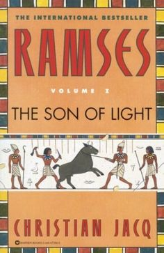 Ramses - The Son of Light by Christian Jacq