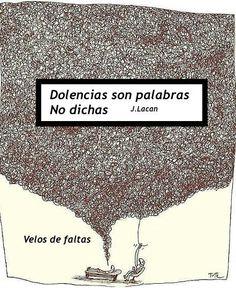 Lacan- Dolencias son palabras no dichas. Psicóloga en Madrid María Eugenia Nieto Mancebo TEL: 647 74 84 99