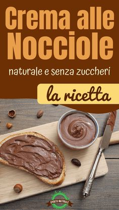 How to make sugar-free hazelnut cream: an alternative to Nutella Nutella Light, Veggie Recipes, Cooking Recipes, Healthy Sauces, B Food, Sugar Cake, Nut Butter, Healthy Sweets, Creative Food