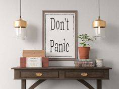 Don't Panic Quote Art Print, Motivational Inspirational Poster Sign Printable  Design office kitchen home decor man cave by ShamanAlternative on Etsy