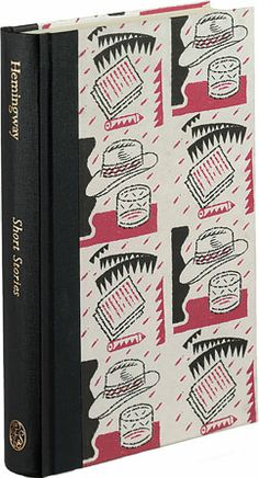 Hemingway Short Stories. // Quarter-bound in buckram.  312 pages with 12 colour illustrations by Ian Beck.