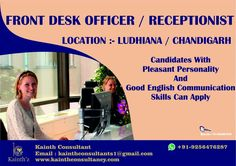 If you have pleasant personality with Good Skills. But you are less qualified that dose not mean you can't grow we are looking for Front Desk officer / Receptionist in #Ludhiana #Chandigarh #Patiala #Delhi Ring:- 9256476287 Click here:- www.kainthconsultancy.com