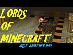 Lords Of Minecraft. Just Another Day Cool Things To Make, Minecraft, Video Games, Gaming, Lord, Day, Youtube, Cool Things To Do, Videogames