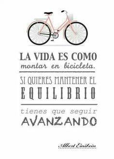 La vida es bicicleta jejeje, gracias