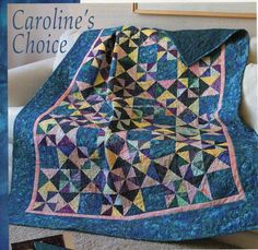 Caroline's Choice Quilt Pattern Pieced CR