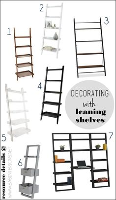 Decorating with Leaning Ladder Shelves - Leaning Shelves are affordable, open airy, and bring great height to a space. So much inspiration ideas in THIS POST!