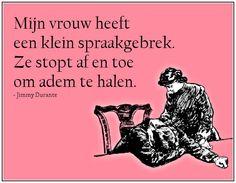 #citaten #vrouw #spraakgebrek #Durant Taal quote week 22-2013 - Tekstbureau Van Ginneken