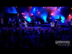 Gateway Worship ~ Be Lifted Higher ~ Gateway Church Southlake