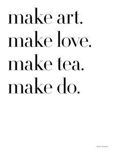 Make II Art Print by Sarah Tolzmann