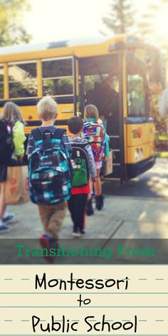Making the transition from the Montessori classroom to public school: our story and some thoughts to consider. Montessori Education   Parenting   Preschool   Kindergarten
