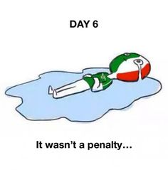 I know it's not a quote, but I just wanted to say that it wasn't a penalty!! I'm still mad! Mexico should've won!!!!