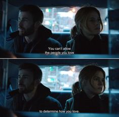 ― Before We Go (2014) Harry: You can't allow the people you love to determine how you love.