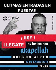 - ULTIMAS ENTRADAS EN PUERTA DE @beatflowbsas HOY EXPLOTAAA!!! #COMONUNCA - BUENOS AIRES UNICA FUNCION EN INTIMO - A K A P E L L A H @akapellahh  - Este proximo Miércoles 17 de Enero #Akapellah se estara presentando en @beatflowbsas  para un Show en intimo  Presentando Nuevos temas de su ultimo disco Como Nunca IMPERDIBLE! - MUSICALIZA  - DJ J A M M I N G @jammingdj  - K 1 2  @elkiko12  - OPEN DOORS 21:00hrs - VENTA ONLINE  http://ift.tt/2DuCBjF - Te invitan a este evento>> @panachef…