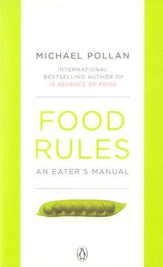 "Michael Pollan ""Food Rules: An Eater's Manual"" (ENG)"