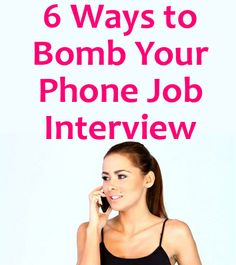 Interviewers Share the Top 6 Phone Interview Mistakes They've Encountered Interview Answers, Job Interview Questions, Job Interview Tips, Telephone Interview, Phone Interviews, Career Change, Career Development, Career Advice, Job Search