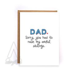 funny fathers day card, Funny sorry dad card, unique father's day card, dad birthday funny fathers day card from daughter, from son GC238 by NirvanaDesignsGifts on Etsy
