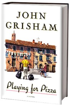 Playing for Pizza by John Grisham.